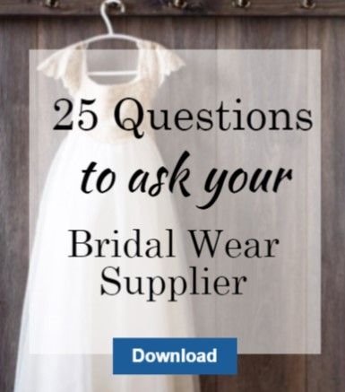 25 Questions to ask your bridal wear  supplier