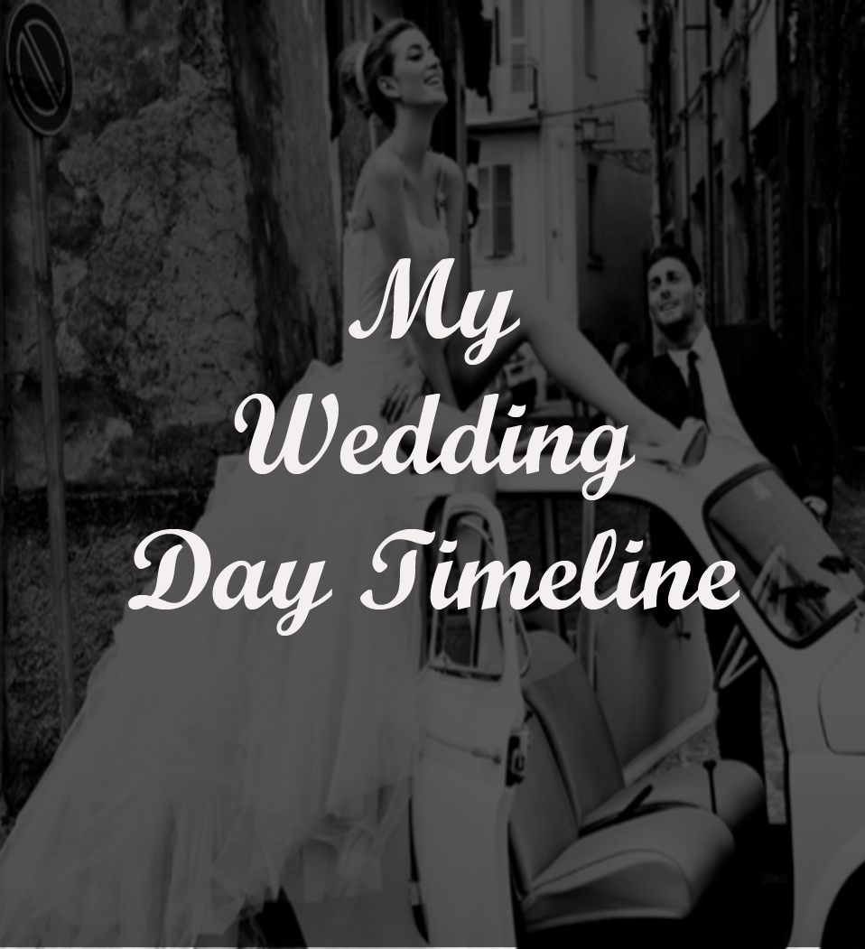Big Day Timeline - (Free to Download)